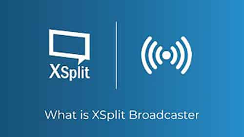 Xsplit broadcaster  Best Live Streaming Software